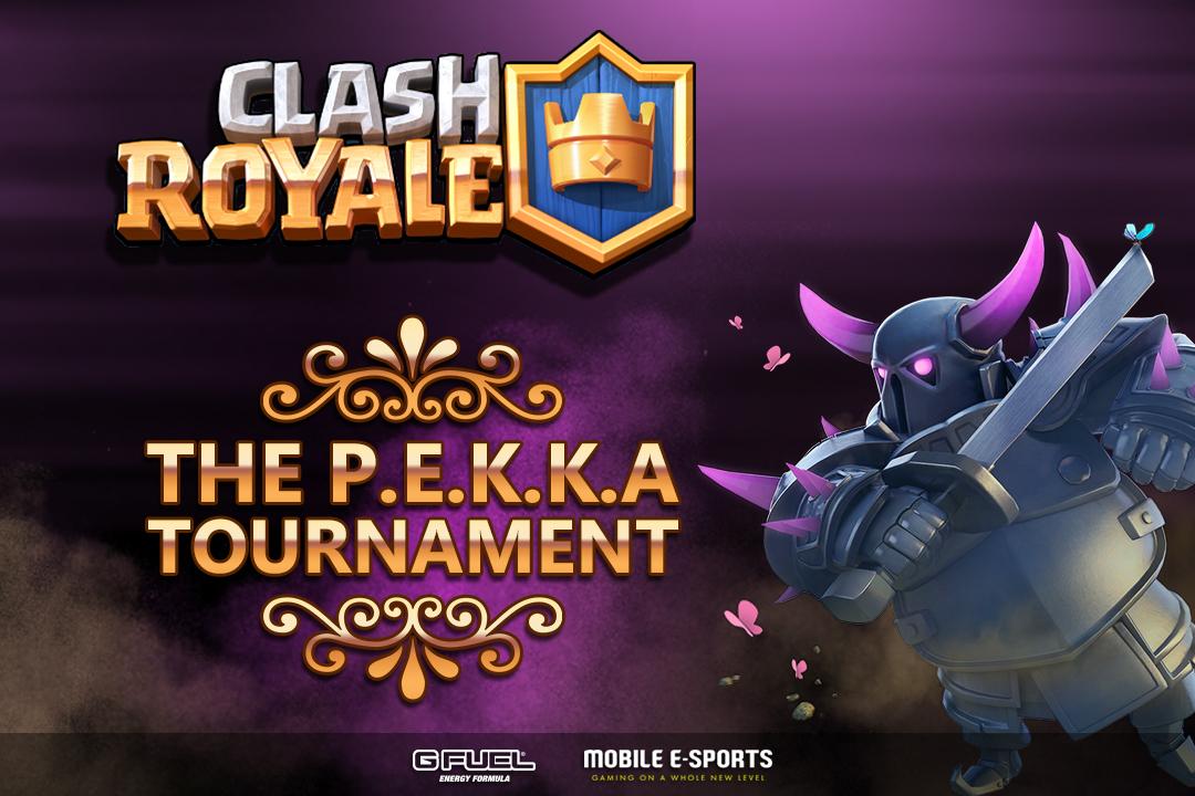 Clash Royale The P E K K A Tournament Players Selected